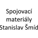 Spojovací materiály Stanislav Šmíd
